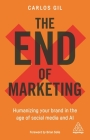 The End of Marketing: Humanizing Your Brand in the Age of Social Media and AI Cover Image