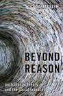 Beyond Reason: Postcolonial Theory and the Social Sciences Cover Image