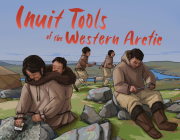 Inuit Tools of the Western Arctic: English Edition Cover Image