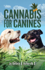 Cannabis for Canines Cover Image