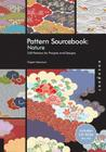 Pattern Sourcebook: Nature: 250 Patterns for Projects and Designs Cover Image