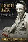 Foxhole Radio: the ubiquitous razor blade radio of WWII Cover Image