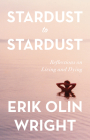 Stardust to Stardust: Reflections on Living and Dying Cover Image
