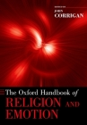 The Oxford Handbook of Religion and Emotion (Oxford Handbooks) Cover Image