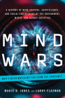 Mind Wars: A History of Mind Control, Surveillance, and Social Engineering by the Government, Media, and Secret Societies Cover Image