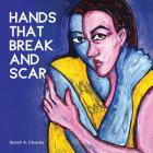 Hands That Break and Scar Cover Image