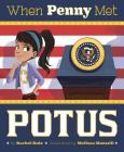 When Penny Met Potus Cover Image