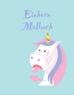 Einhorn Malbuch: Eine interessante Malbuch für Kindergärten und Kinder im Alter von 3-5 mit 100 lustigen Entwürfen Cover Image