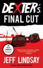 Dexter's Final Cut: Dexter Morgan (7) (Dexter Series #7) Cover Image
