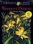 Creative Haven Woodcut Designs Coloring Book: Diverse Designs on a Dramatic Black Background (Creative Haven Coloring Books) Cover Image