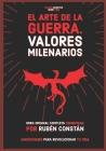 El Arte de la Guerra. Valores milenarios: Obra original completa comentada. Anotaciones para revolucionar tu vida. Cover Image
