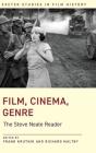 Film, Cinema, Genre: The Steve Neale Reader (Exeter Studies in Film History) Cover Image
