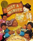 Just a Minute!: A Trickster Tale and Counting Book Cover Image