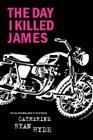The Day I Killed James Cover Image