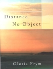 Distance No Object: Stories Cover Image