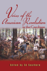 Voices of the American Revolution in the Carolinas (Real Voices) Cover Image