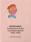 Peter Saul: Professional Artist Correspondence, 1945â