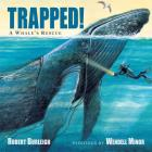 Trapped! a Whale's Rescue Cover Image