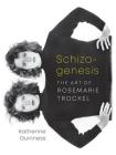 Schizogenesis: The Art of Rosemarie Trockel Cover Image