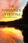 The Hammonds of Lilydale: Life of Edward Delos Hammond and His Children Cover Image