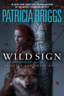 Wild Sign (Alpha and Omega #6) Cover Image