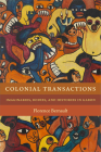 Colonial Transactions: Imaginaries, Bodies, and Histories in Gabon Cover Image