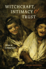 Witchcraft, Intimacy, and Trust: Africa in Comparison Cover Image