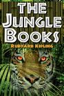 The Jungle Books: The First and Second Jungle Book in One Complete Volume Cover Image