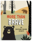 More Than Brave: 180 Devotions and Prayers for Boys (Brave Boys) Cover Image