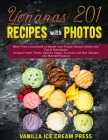 Yonanas 201 Recipes with Photos: More Than a Cookbook to Master your Frozen Dessert Maker with Tips & Techniques. Unique Frozen Treats, Healthy Vegan, Cover Image