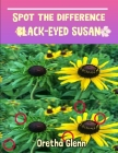 Spot the difference Black-Eyed Susan: Picture puzzles for adults Can You Really Find All the Differences? Cover Image