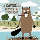 Le Castor Qui Travaillait Trop Fort Cover Image