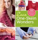 Lace One-Skein Wonders®: 101 Projects Celebrating the Possibilities of Lace Cover Image