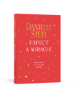 Expect a Miracle: Quotations to Live and Love By Cover Image