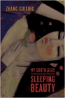 My South Seas Sleeping Beauty: A Tale of Memory and Longing (Modern Chinese Literature from Taiwan) Cover Image