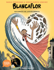 Blancaflor, La Heroína Con Poderes Secretos: Cuentos de Latinoamérica: A Toon Graphic Cover Image