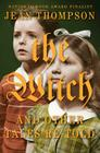 The Witch: And Other Tales Re-Told Cover Image