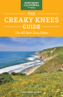 The Creaky Knees Guide Northern California, 2nd Edition: The 80 Best Easy Hikes Cover Image