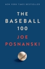 The Baseball 100 Cover Image
