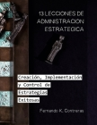 13 Lecciones de Administración Estratégica: Creación, Implementación y Control de Estrategias Exitosas Cover Image