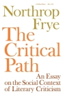 The Critical Path: An Essay on the Social Context of Literary Criticism (Midland Books: No. 1) Cover Image