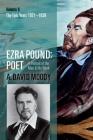 Ezra Pound: Poet: Volume II: The Epic Years Cover Image