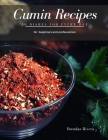 Cumin Recipes: 30 Dishes for every day Cover Image