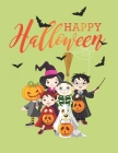 Happy Halloween Gift Notebook Journal: Cute Halloween Sketchbook To Gift Someone Special With Large Pages For Drawing Doodling Sketching And Making Me Cover Image