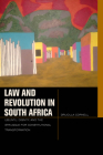 Law and Revolution in South Africa: Ubuntu, Dignity, and the Struggle for Constitutional Transformation (Just Ideas) Cover Image