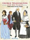 George Washington and His Family Paper Dolls in Full Color (Dover President Paper Dolls) Cover Image