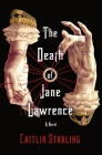 The Death of Jane Lawrence: A Novel Cover Image