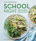 School Night (Williams Sonoma) Cover Image