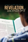 Revelation Was Written for U: Studies in Hope and Praise Cover Image