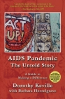 AIDS Pandemic - The Untold Story: A Guide to Making a Difference Cover Image